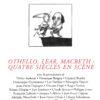 N° 256 – Othello, Lear, Macbeth : quatre siècles en scène